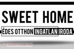 Sweet Home - Édes Otthon Ingatlan Iroda